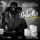 10 Bricks Lyrics Young Buck