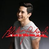 Wish I May Lyrics Alden Richards