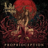 Proprioception Lyrics And Hell Followed With