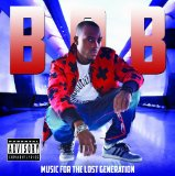 Music for the Lost Generation Lyrics B.o.B