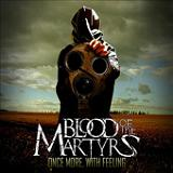 Once More, With Feeling Lyrics Blood Of The Martyrs