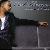 So Much Better Lyrics Carl Thomas