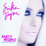 Party People (Ignite the World) (Single) Lyrics Erika Jayne
