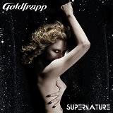 Supernature Lyrics Goldfrapp