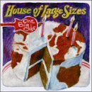 One Big Cake Lyrics House Of Large Sizes