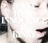 Innocence Is Kinky Lyrics Jenny Hval