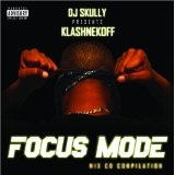 Focus Mode Lyrics Klashnekoff