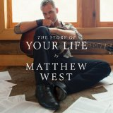 Miscellaneous Lyrics Matthew West