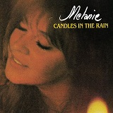 Candles In The Rain Lyrics Melanie