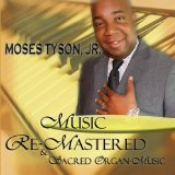 Miscellaneous Lyrics Moses Tyson, Jr.
