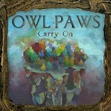 Carry On Lyrics Owl Paws