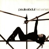 Head over Heels Lyrics Paula Abdul