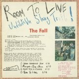 Room To Live (Undilutable Slang Truth!) Lyrics The Fall