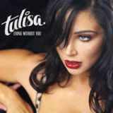 Living Without You (Single) Lyrics Tulisa