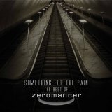 Something for the Pain Lyrics Zeromancer