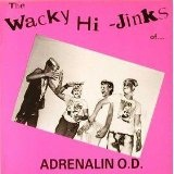 The Wacky Hi-Jinks Of... Lyrics Adrenalin O.D.
