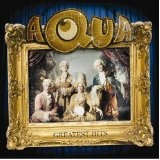 Greatest Hits Lyrics Aqua