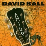 Amigo Lyrics Ball David