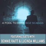 A Fool To Care Lyrics Boz Scaggs