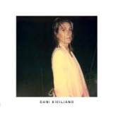 Dani Siciliano Lyrics Dani Siciliano