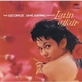 Latin Affair Lyrics George Shearing