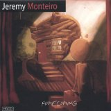 Homecoming Lyrics Jeremy Monteiro