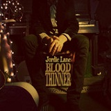 Blood Thinner Lyrics Jordie Lane