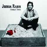 Simple Times Lyrics Joshua Radin