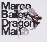 Dragon Man Lyrics Marco Bailey