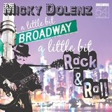 A Little Bit Broadway, a Little Bit Rock & Roll Lyrics Micky Dolenz