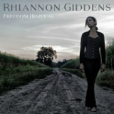 Freedom Highway Lyrics Rhiannon Giddens