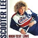 High Test Love Lyrics Scooter Lee