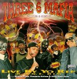 Live By Yo Rep Lyrics THREE 6 MAFIA