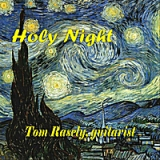 Holy Night Lyrics Tom Rasely