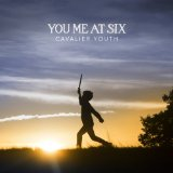 Miscellaneous Lyrics You Me At Six