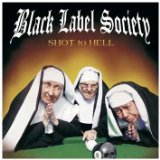 Shot To Hell Lyrics Zakk Wylde Black Label Society