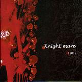 Knight Mare (EP) Lyrics 12012