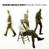 Four Mf's Playin' Tunes Lyrics Branford Marsalis Quartet