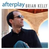 Afterplay Lyrics Brian Kelly