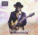 Beautiful Life Lyrics Chuck Brown