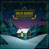 Dark Sacred Night Lyrics David Bazan