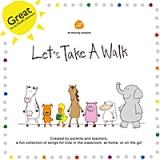 Let's Take A Walk Lyrics ELF Learning