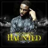 Haunted (Single) Lyrics Eric Crawley