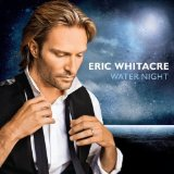 Water Night Lyrics Eric Whitacre