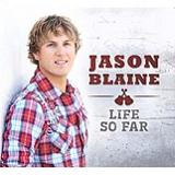 Life So Far Lyrics Jason Blaine