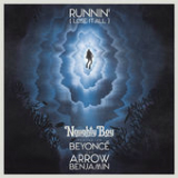 Runnin' (Lose It All) [Single] Lyrics Naughty Boy
