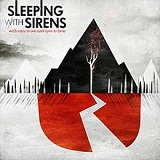 With Ears To See And Eyes To Hear Lyrics Sleeping With Sirens
