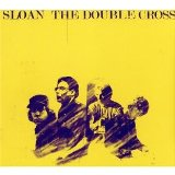 The Double Cross Lyrics Sloan