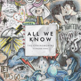 All We Know (Single) Lyrics The Chainsmokers