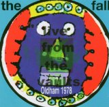 Live From The Vaults Oldham 1978 Lyrics The Fall